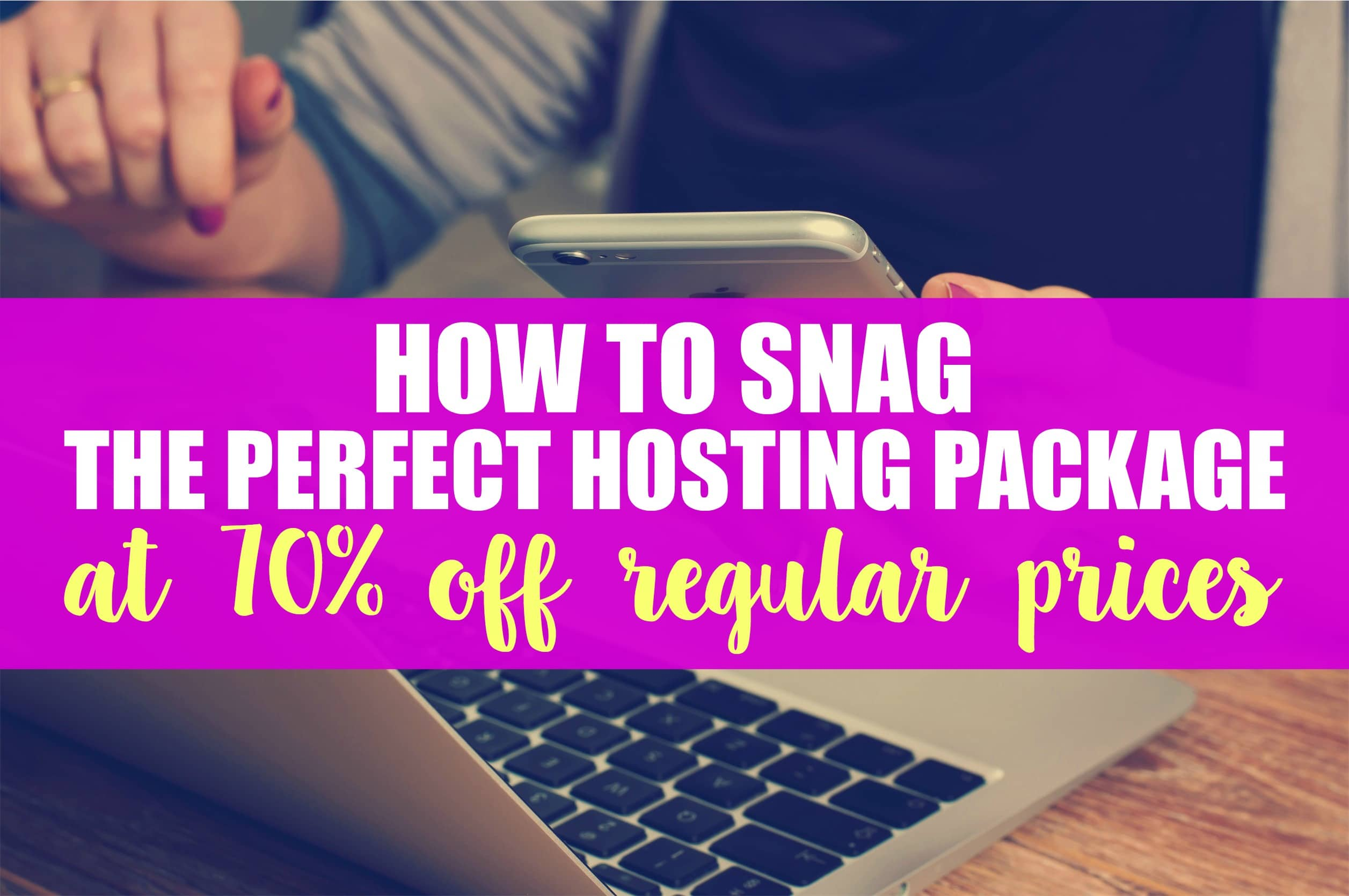 How to Snag the Perfect Hosting Package at 70% Off!