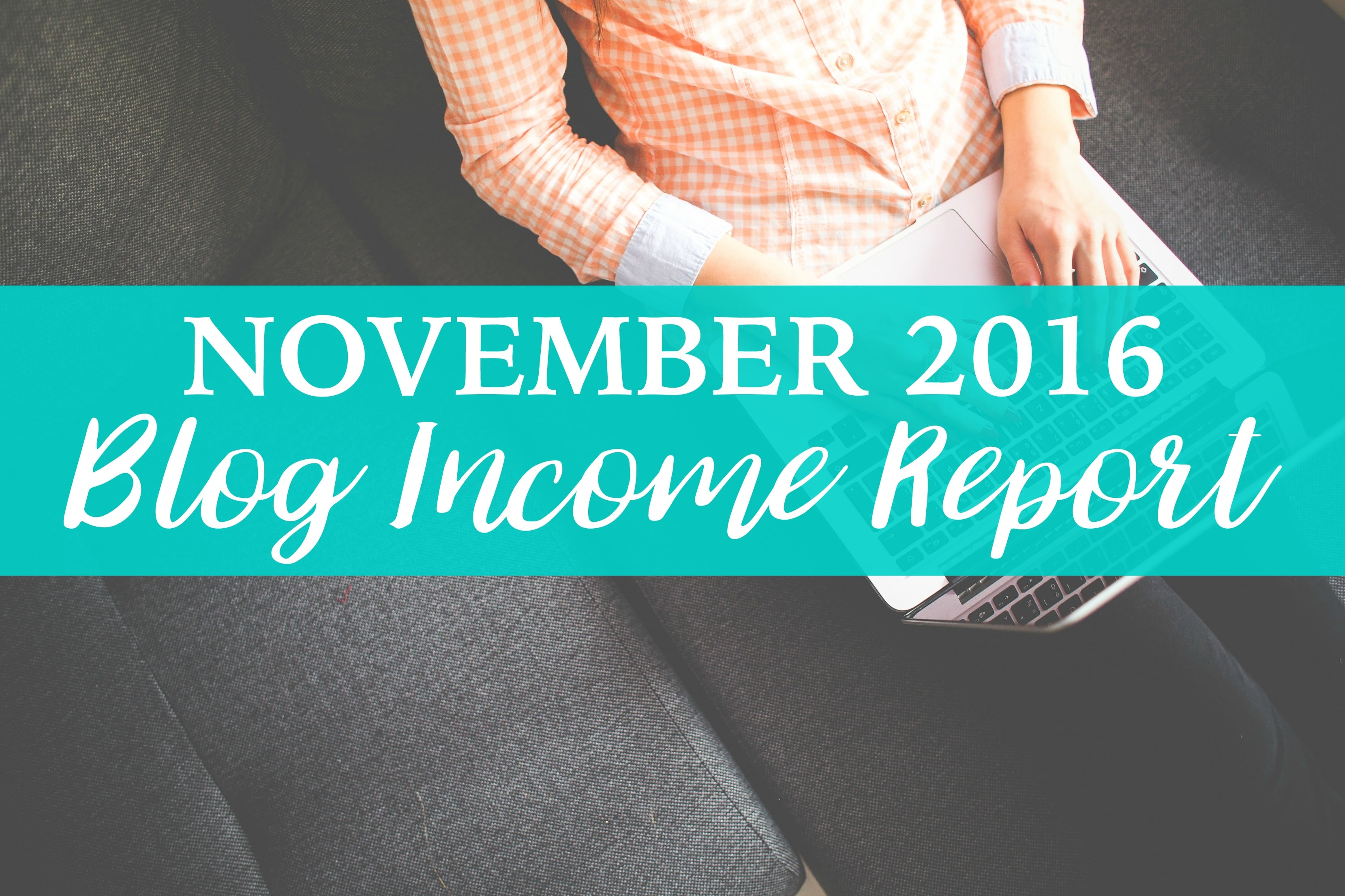 Blog Income Report November 2016