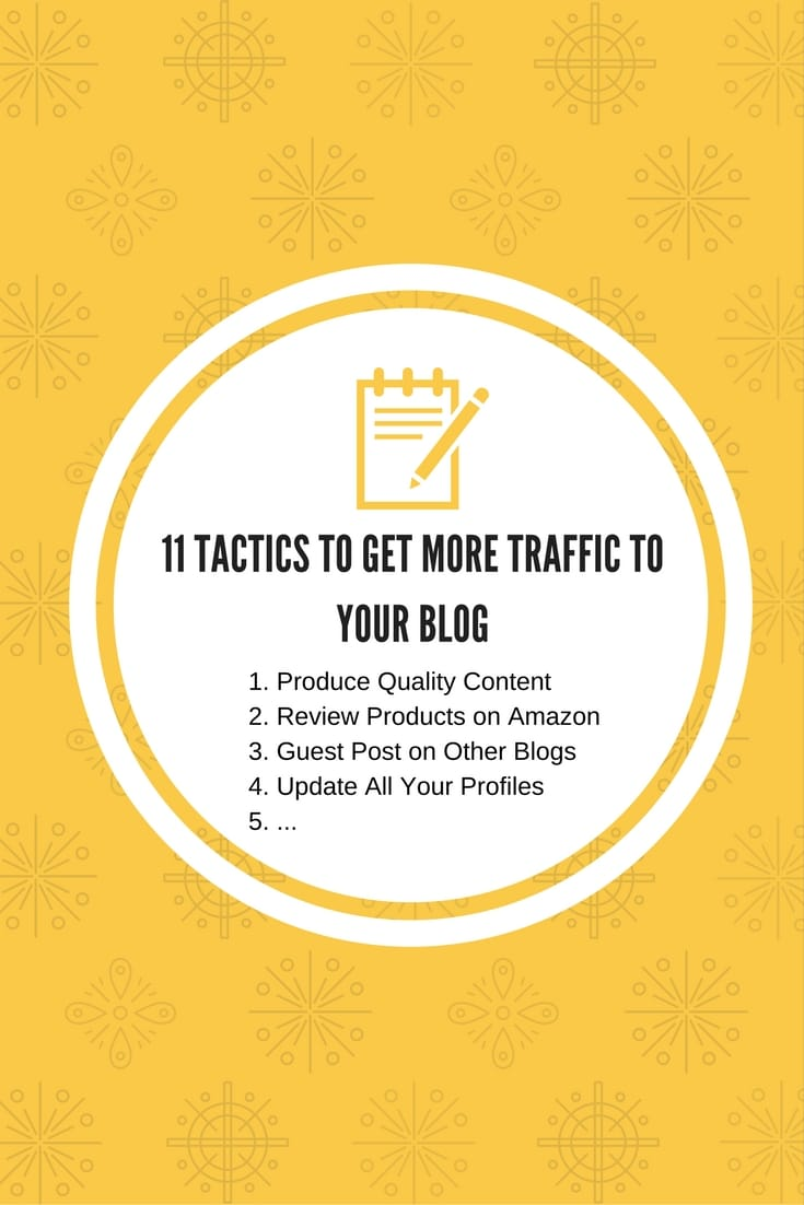 11 Creative Tactics to Get More Traffic to Your Blog