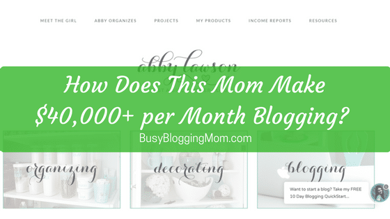 How Does This Mom Make $40,000+ per Month with her Blog?