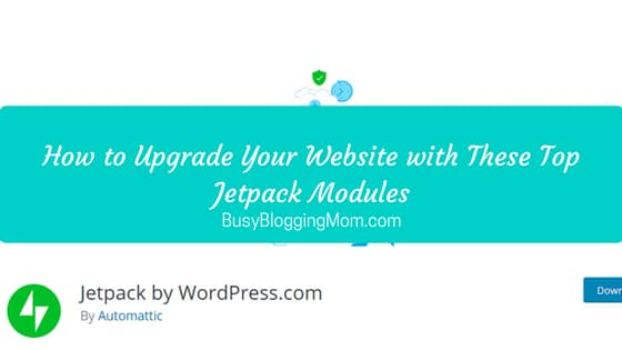 How to Upgrade Your Website with These Top Jetpack Modules