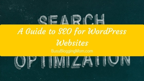 A Guide to SEO for WordPress Websites